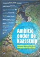 Ambitie onder de kaasstolp - Sijmen van Wijk & Sanne de Roever