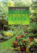 Het groene leven - A.C. Muller-Idzerda