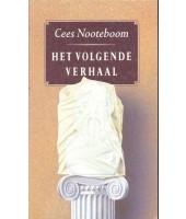 Het volgende verhaal - Cees Nooteboom