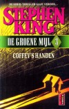 Coffey's Handen - De Groene Mijl 3 - Stephen King