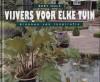 Vijvers voor elke tuin - Bert Huls